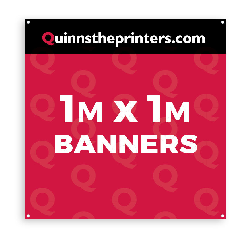 Banners 1m x 1m Printing