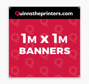 Banners 1m x 1m Trade Printers